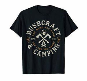 CAMPING BUSHCRAFT CADEAUX DE SURVIE ET TEES ET CHEMISES CO. T-Shirt